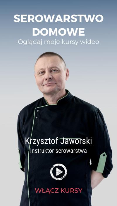 Serowarstwo domowe z Krzysztofem Jaworskim